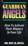 Guardian Angels - Roy Hicks Jr.
