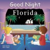 Good Night Florida (Good Night Our World series) - Adam Gamble, Mark Jasper