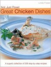 Not Just Roast: Great Chicken Dishes - Linda Fraser