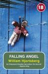 Falling Angel (18 Years Classic) - William Hjortsberg