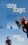 Relative Strangers - Emma Neale