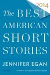 The Best American Short Stories 2014 - Jennifer Egan, Heidi Pitlor