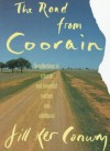 The Road From Coorain - Jill Ker Conway