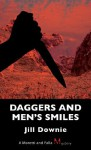 Daggers and Men's Smiles: A Moretti and Falla Mystery - Jill Downie