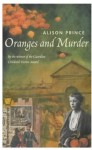 Oranges And Murder - Alison Prince