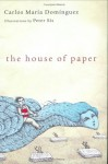 The House of Paper - Carlos Maria Dominguez