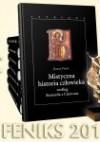 Mistyczna historia człowieka według Bernarda z Clairvaux - Rafał Tichy