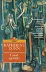 Cuori sgozzati - Katherine Dunn, Bernardo Draghi