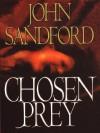 Chosen Prey (Lucas Davenport, #12) - John Sandford
