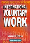 The International Directory of Voluntary Work, 8th - Victoria Pybus