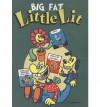 Big Fat Little Lit - Art Spiegelman, Françoise Mouly