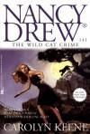 The Wild Cat Crime (Nancy Drew) - Carolyn Keene