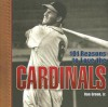 101 Reasons to Love the Cardinals - Ron Green Jr., Ron Green