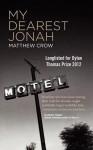 My Dearest Jonah - Matthew Crow