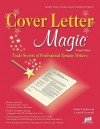 Cover Letter Magic, 4th Ed: Trade Secrets of Professional Resume Writers - Wendy S. Enelow, Louise M. Kursmark