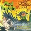 Mud Puddle - Robert Munsch, Sami Suomalainen