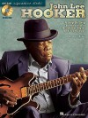 John Lee Hooker: A Step-By-Step Breakdown of His Guitar Styles and Techniques [With CD (Audio)] - Dave Rubin, John Lee Hooker