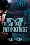 Menace of Club Mephistopheles - Joseph Duncan, Rod Redux