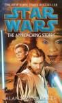 Star Wars: The Approaching Storm - Alan Dean Foster