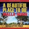 A Beautiful Place To Die - Malla Nunn, Saul Reichlin