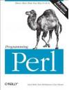Programming Perl - Larry Wall, Tom Christiansen, Jon Orwant