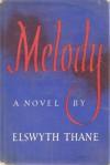 Melody - Elswyth Thane