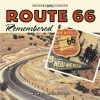 Route 66 Remembered - Michael Karl Witzel