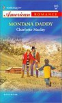 Montana Daddy - Charlotte Maclay