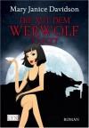 Die Mit Dem Werwolf Tanzt (Broschiert) - MaryJanice Davidson, Stefanie Zeller