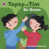 Topsy and Tim: Go Green - Jean Adamson, Belinda Worsley