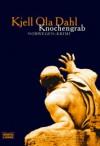 Knochengrab - Kjell Ola Dahl