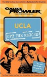 UCLA: Off the Record (College Prowler) - EriK Robert Flegal, College Prowler, Kimberly Moore, Adam Burns