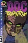 Atomic City Tales Volume 2: Doc Phantom (Atomic City Tales) - Jay Stephens