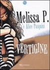 Vertigine - Melissa Panarello, Alice Pasquini