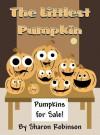 The Littlest Pumpkin - Sharon Robinson