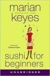 Sushi for Beginners (Audio) - Marian Keyes, Caitriona Keyes
