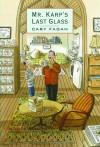 Mr. Karps last glass - Cary Fagan