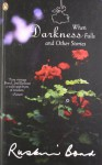 When Darkness Falls and Other Stories - Ruskin Bond