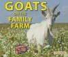 Goats on the Family Farm - Chana Stiefel
