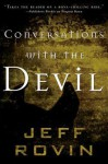 Conversations with the Devil - Jeff Rovin