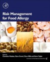Risk Management for Food Allergy - Charlotte Madsen, Steve Taylor, René Crevel