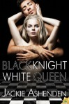 Black Knight, White Queen - Jackie Ashenden