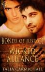 Wicked Alliance (Bonds of Justice) - Talia Carmichael