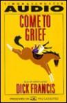 Come to Grief (Audio) - Dick Francis, Simon Jones