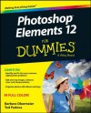 Photoshop Elements 12 For Dummies - Barbara Obermeier, Ted Padova