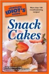 The Complete Idiot's Guide to Snack Cakes - Leslie Bilderback