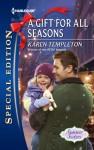 A Gift for All Seasons  - Karen Templeton