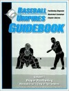 Baseball Umpires Guidebook: Mechanics for a Crew of Two Officials - Mark R. Ambrosius, Bill Topp, Scott Ehret, Matt Bowen