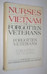 Nurses in Vietnam: The Forgotten Veterans - Dan Freedman