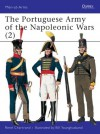 The Portuguese Army of the Napoleonic Wars (2) 1806-1815 - René Chartrand, Bill Younghusband